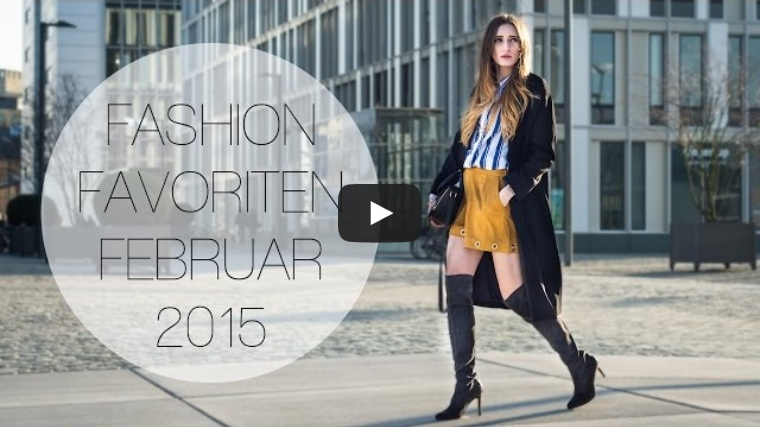 Fashion Favoriten Februar | Lisa Fiege
