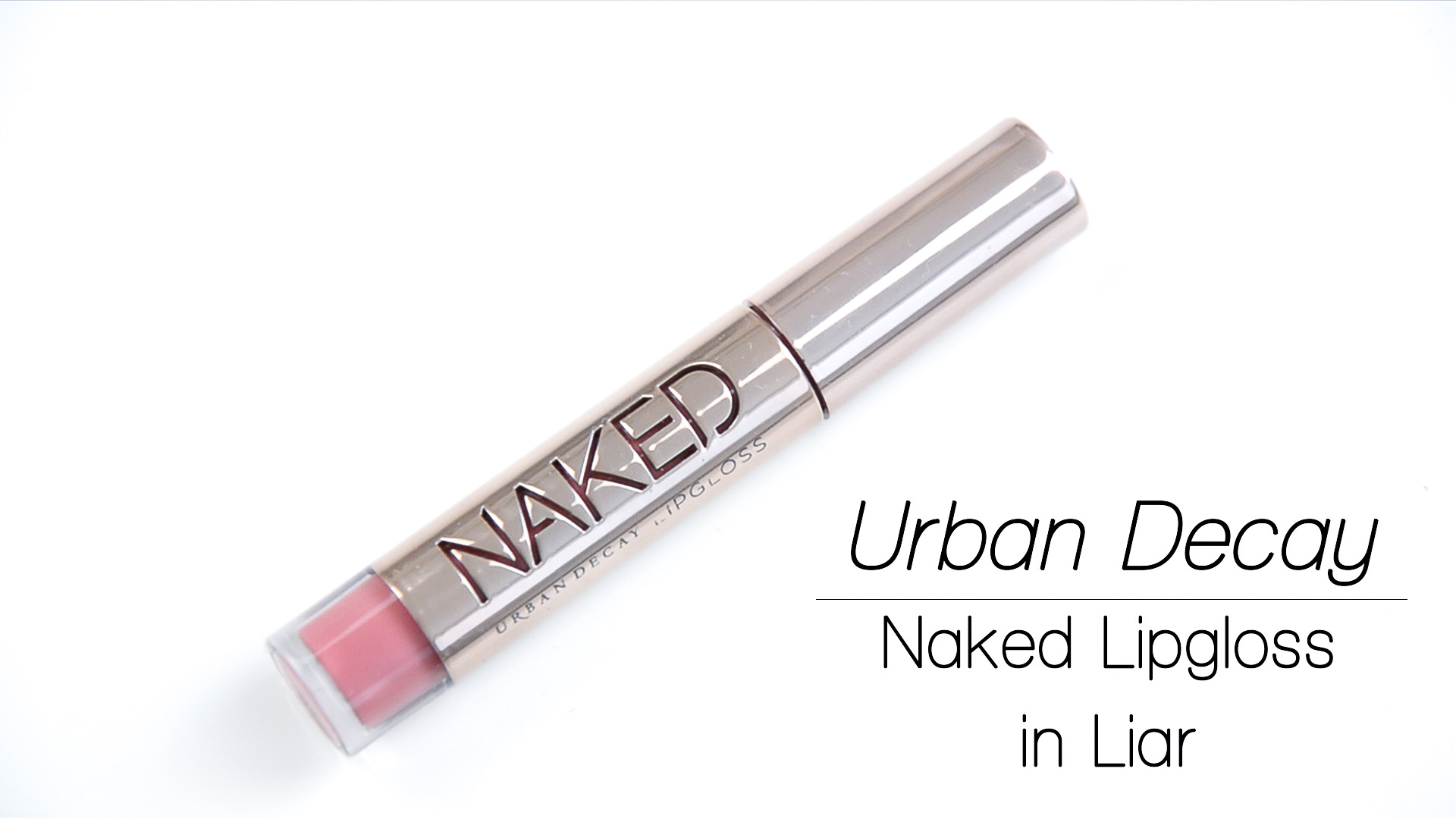 July Favorites | Urban Decay Naked Lipgloss Liar | Lisa Fiege